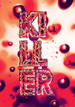 KILLER by TheUnknownBeing