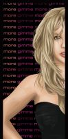 Gimme More by ImNotDead