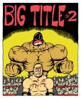 Big Title 2 Cover by Alec-Lewellyn