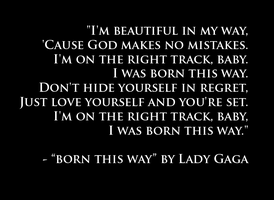 The Best Lady Gaga Quote Ever by MrAngryDog