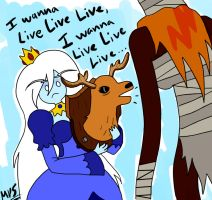 I Wanna Live, Live, Live by MonsterPrincess5