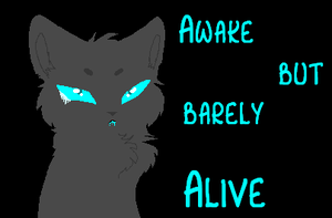 Awake but Barely Alive by XxSkelly-BooxX