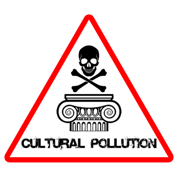 Cultural Pollution by MouseDenton