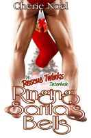 RInging Santa's Bells: A Rescue Twinks Interlude by ajCorza