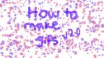 Updated: How to make .gifs. by xTIFFOHHx