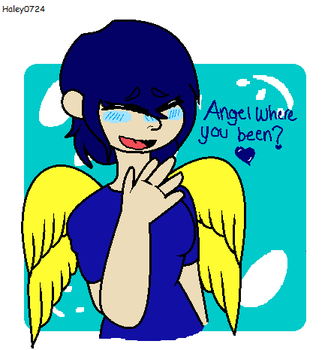 Angel Where You Been by Haley0724