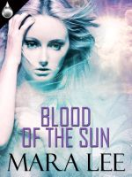 Blood of the Sun by LynTaylor