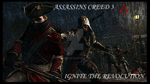 Ignite The Revolution AC 3 by k-h116
