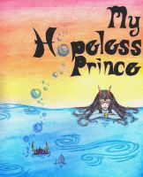 My Hopeless Prince Collab by gracelessblue