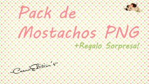 Pack de Mostachos Png. by Caami10