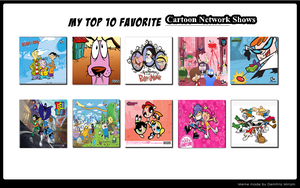 My Top 10 Favorite Cartoon Network Shows by AlphaMoxley95