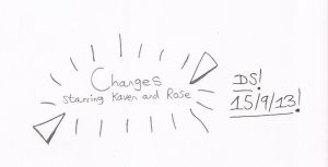 Changes: Starring Kaven and Rose Title by RedDevilDazzy2007