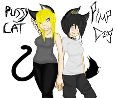 Pussy Cat And Pimp Dog by xXAlexandriaDevilXx
