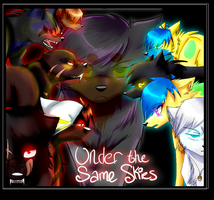 New Under the Same Skies Poster by CookiemonsterMS