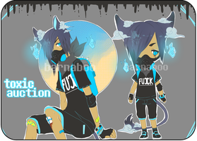 [Re]: Toxic Auction (CLOSED) by barnaboo