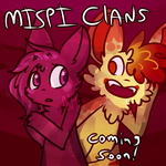 Mispi Clans Starts Soon! by Snow-ish