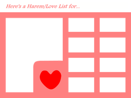 Harem/Love List/Chart by 4xEyes1987