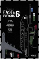 Fast and Furious 6 (2013) by edgarascensao