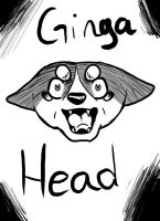 GINGA HEAD!!!!!!!!! by DangerousBallOfFur