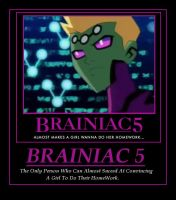 Brainiac 5 Demotivational Poster. by Claire-Aurora