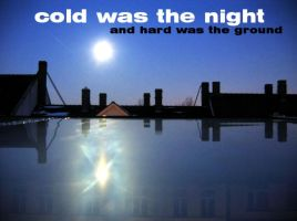 cold was the night by DasHorst