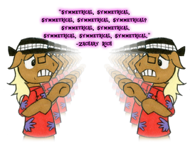 Zach Quotes: Symmetrical by Werewolfnate