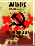 WARNING: FiP: The Russian Sleep Experiment. by Tesla51