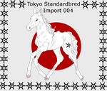 Tokyo Standardbred Import 004 - DRAWN by LiaLithiumTM