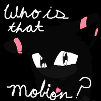 Who-Is-This-Mobion? XD by Cool-Mojo-Sis