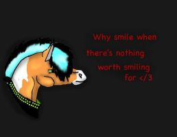 why smile by HeartBrokenWolf123