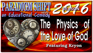 PSEC 2016 The Physics of the Love of God by paradigm-shifting