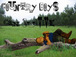 Country boys can survive by sparrowdragon