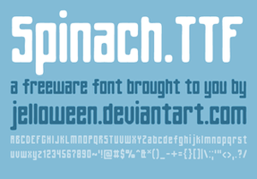 Font: SPINACH by jelloween