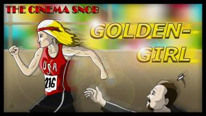 The Cinema Snob: Goldengirl by ShaunTM