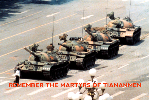 Remember the Martyrs of Tiananmen by poasterchild