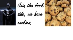 Join the dark side, we have cookies by Mikrox
