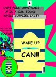 Get your Wake up in a Can 2day by InvaderSonicMx