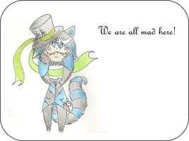 We are all  mad here by AkiraInugamiWolf