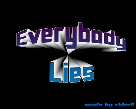 Everybody Lies by teor2