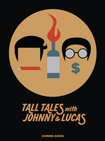 Tall Tales with Johnny and Lucas Poster 7 by Jarvisrama99