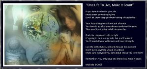 One Life To Live Make It Count by VisualPoetress