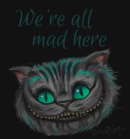 We're all mad here by Mirella-Gabriele