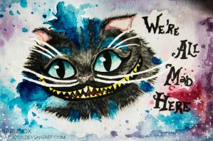 We're all mad here by BaruCox