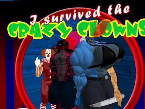 We survived the crazy clowns by musclewolfofsl