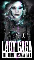 Born This Way Ball Tour Poster by GAGAISMYSOUL