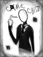 Come, Child.. -- SLENDERMAN by DanniiRawrs