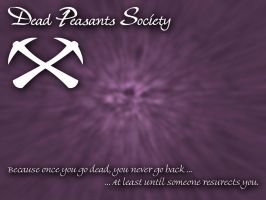 Dead Peasants Society DTP by Slacker-RB