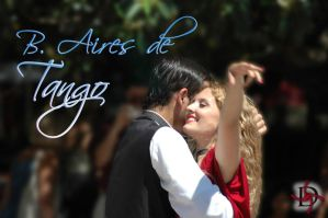 Buenos Aires de Tango by diegoross