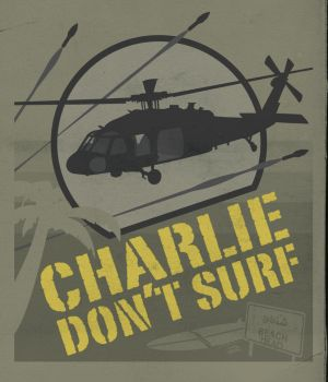 Charlie Don't Surf by antibioradiohazard