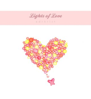 Lights of Love by adrkrist